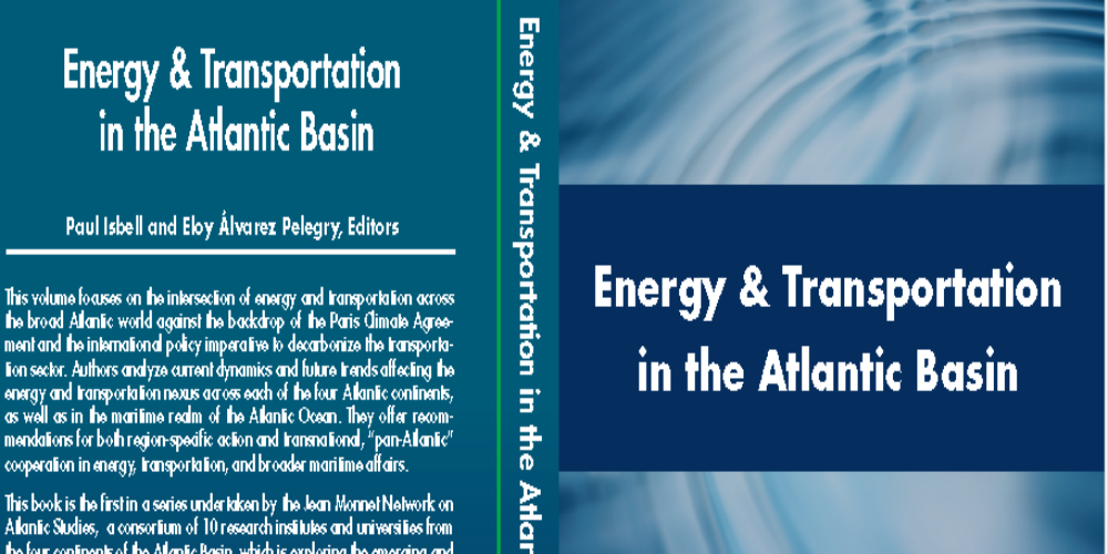 Energy and Transportation in the Atlantic Basin